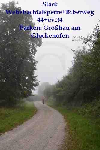 0060-Wehebachtalsperre-44-Start: Großhau am Glockenofen
